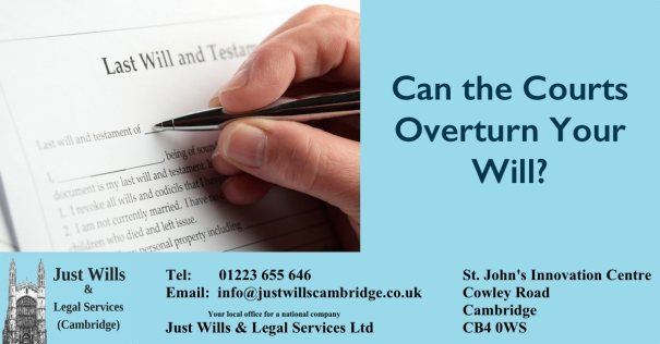 can-court-overturn-will-just-wills-legal-services-cambridge